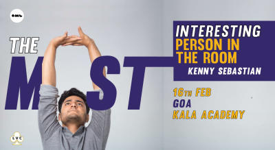 The Most Interesting person in the room-Kenny Sebastian, Goa