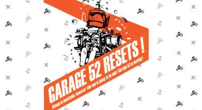 Garage 52 Resets