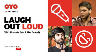 OYO Xperience – Laugh Out Loud with Ritabrata Dass and Rivu Ganguly
