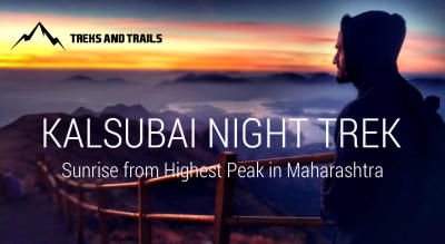 Kalsubai Night Trek by Trek and Trails