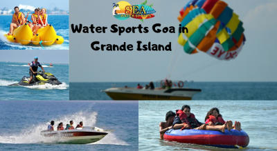 Water Sports In Goa at Grande Island By Sea Water Sports