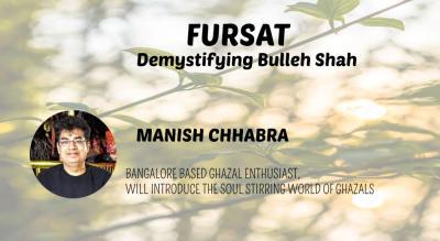 Fursat - Demystifying Bulleh Shah