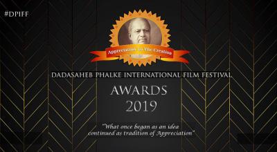 Dadasaheb Phalke International Film Festival Award 2019