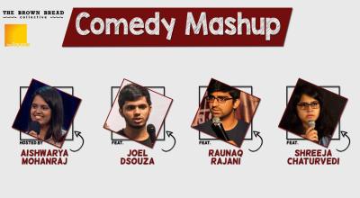 Comedy Mashup ft. Aishwarya Mohanraj, Shreeja Chaturvedi, Raunaq Rajani
