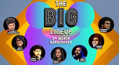 The Big Line-up ft. Varun Grover, Rahul, Urooj, Aditi, Karunesh & More