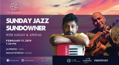Sunday Jazz Sundowner with Sanjay and Anurag at The Quarter