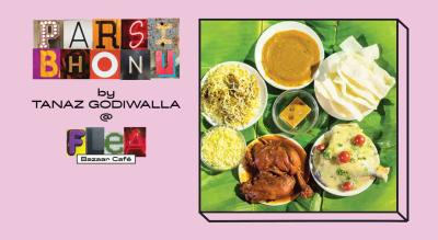 Parsi Bhonu by Tanaz Godiwalla at FLEA Bazaar Cafe | Mumbai