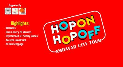 Hop On Hop Off Amdavad City Tour