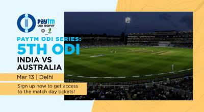 Paytm ODI Series: 5th ODI India v Australia, Delhi   Sign up for early access