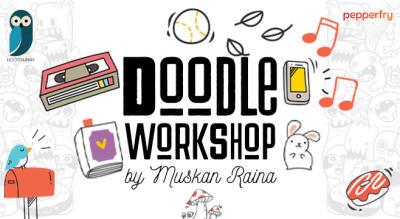 Doodle Workshop #1 By Muskan Raina