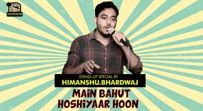 Main Bahut Hoshiyaar hoon