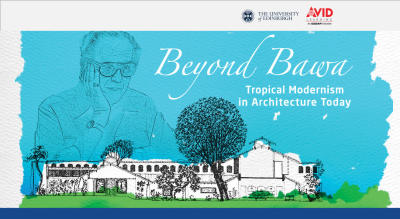 Beyond Bawa: Tropical Modernism in Architecture Today