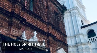 The Holy Spirit Trail - Margao