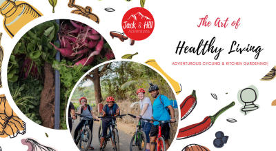 The Art of Healthy Living: Adventurous Cycling & Kitchen Gardening