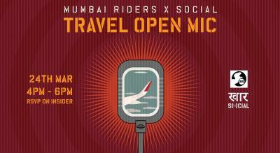 Mumbai Riders x Social: Travel Open Mic (Edition 2)