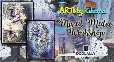 """Mixed Media Workshop"" - ARTh by Kshama"