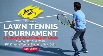 Born To Play Lawn Tennis Championship: April'19 Edition