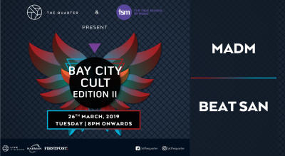 Bay City Cult Edition II at The Quarter