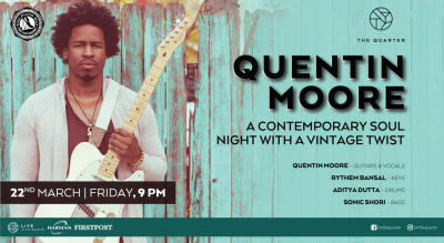Quentin Moore at The Quarter - A Contemporary Soul Night with a Vintage Twist