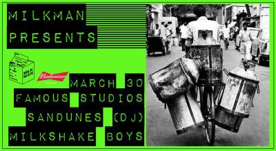 Milkman Presents: Sandunes & Milkshake Boys   Bombay Tour