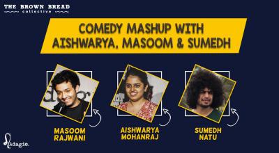 Comedy Mashup with Aishwarya, Masoom  & Sumedh