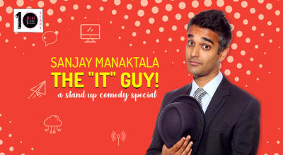 Sanjay Manaktala -The ''IT'' GUY! |  A Stand-up Comedy Special