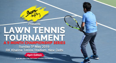 Born To Play Lawn Tennis Championship: April'19 Edition