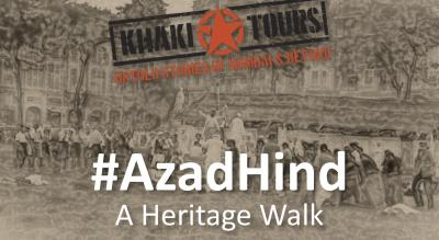 #AzadHind by Khaki Tours