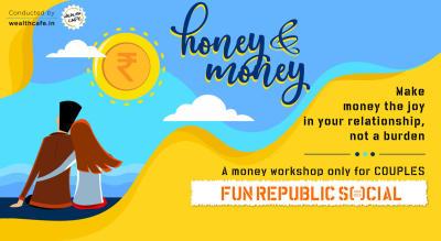 Honey and Money