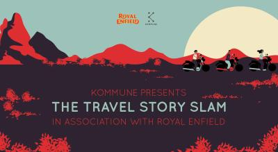 Kommune X Royal Enfield Presents : The Travel Story Slam