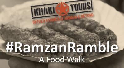 #RamzanRamble by Khaki Tours