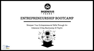 Entrepreneurship Bootcamp powered by Paytm Build For India