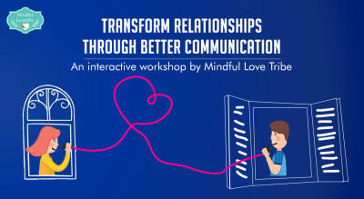 Transform Relationships through Better Communication