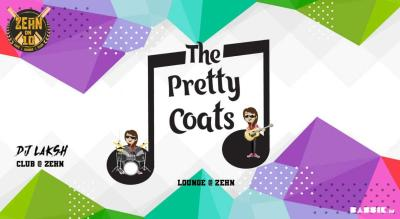 The Pretty Coats at the Lounge in Zehn | Every Friday