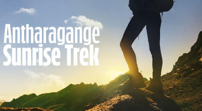 Anthargange Sunrise Trek & Cave Exploration | NammaTrip