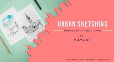 Urban Sketching Workshop For Beginners By Mayuri