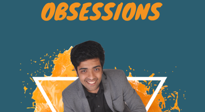 Obsessions. A magic special by Saigopal