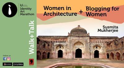 Women in architecture walk + Blogging for women