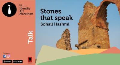 Stones that Speak by Sohail Hashmi