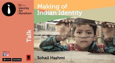 Making of Indian Identity - Sohail Hashmi