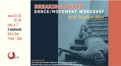 Breaking Points: Dance/Movement Exploration Workshop with Prashant More