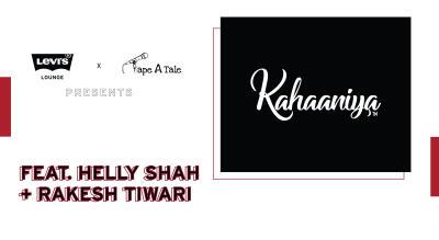 Levi's® Lounge presents Kahaaniya feat. Helly Shah + Rakesh Tiwari