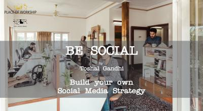 BE SOCIAL- Build your own Social Media Strategy Workshop