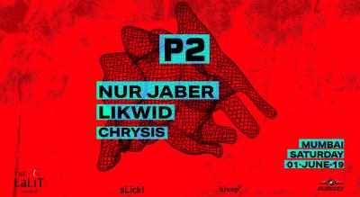 P2 Mumbai Feat. NUR JABER