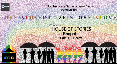 House Of Stories #LoveIsLove - Bhopal