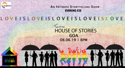 House Of Stories #LoveIsLove - Goa