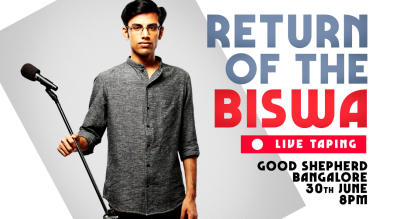 Return of the Biswa (Live Taping)