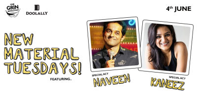 Grin Revolution: New Material Tuesdays w/ Naveen & Kaneez