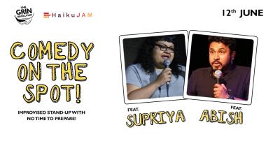 Grin Revolution: Comedy On The Spot w/ Abish & Supriya