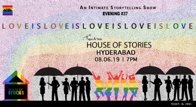 House Of Stories #LoveIsLove - Hyderabad